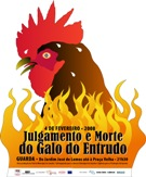 Julgamento e Morte do Galo - 2008